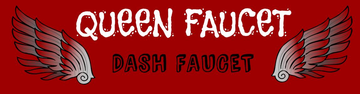QueenFaucet Dash - Free Dash Faucet